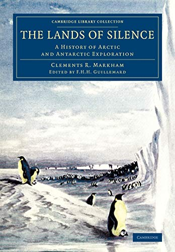 The Lands of Silence (Cambridge Library Collection - Polar Exploration)
