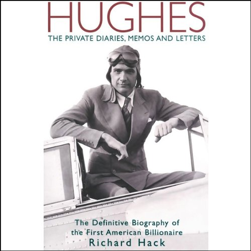 Hughes: The Private Diaries, Memos and Letters cover art