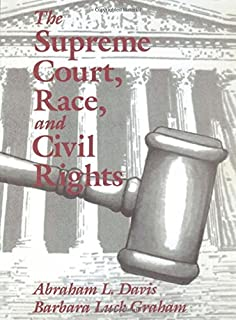 The Supreme Court, Race, and Civil Rights: From Marshall to Rehnquist