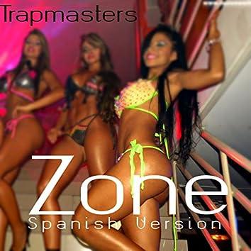Zone (Spanish Version)