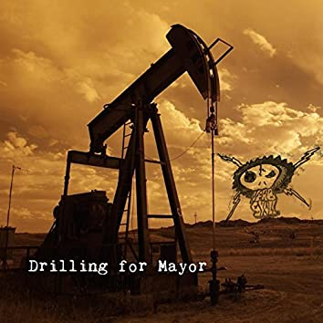Drilling for Mayor