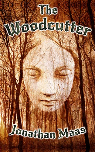 The Woodcutter: A Page-Turning Dark Fantasy Thriller (English Edition)