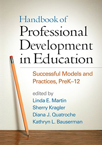 Compare Textbook Prices for Handbook of Professional Development in Education: Successful Models and Practices, PreK-12 Reprint Edition ISBN 9781462524976 by Martin, Linda E.,Kragler, Sherry,Quatroche, Diana J.,Bauserman, Kathryn L.,Hargreaves, Andy