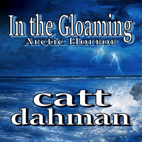In the Gloaming: Arctic Horror cover art