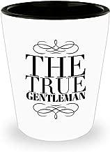 The True Gentleman Shot Glass Gift Idea Birthday Sae Ceramic White 1.5 ounces