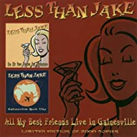 All My Best Friends by Less Than Jake