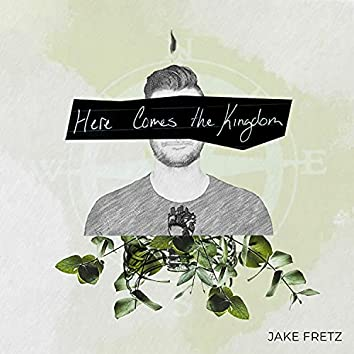 Here Comes the Kingdom (Deluxe Single)