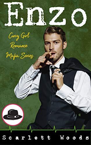Enzo: Curvy Girl Romance Mafia by [Scarlett Woods]