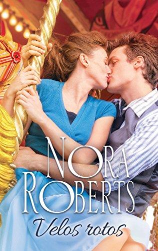 Velos rotos (Nora Roberts)