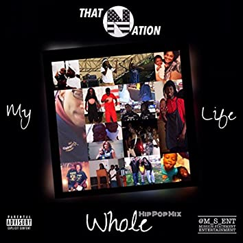 My Whole Life (Hip Pop Mix)