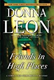 Friends in High Places: A Commissario Guido Brunetti Mystery (The Commissario Guido Brunetti Mysteries, 9)