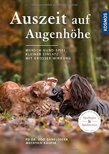 Auszeit auf Augenhöhe: Mensch-Hund-Spiel: Kleiner Einsatz mit großer Wirkung