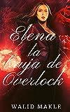 Elena : (romántica histórica)