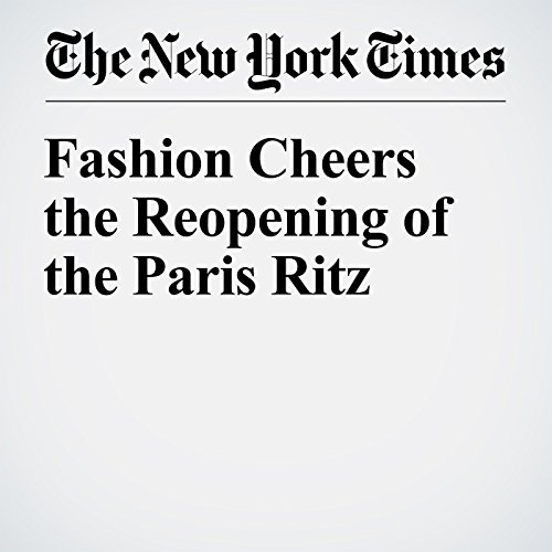 Fashion Cheers the Reopening of the Paris Ritz audiobook cover art