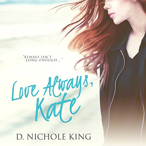 Love Always, Kate  audiobook cover art