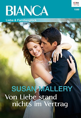 """Von Liebe stand nichts im Vertrag - 1. Teil der Miniserie """"Positively Pregnant"""" (BIANCA 1589)"""
