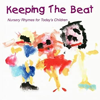 Keeping the Beat (Nursery Rhymes for Today's Children)