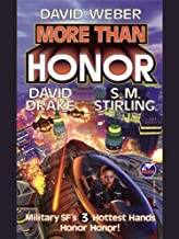 More Than Honor (Honor Harrington- Anthologies Book 1)