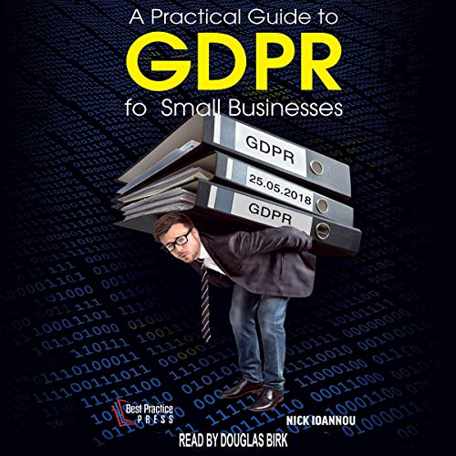 A Practical Guide to GDPR for Small Businesses  By  cover art