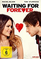 Waiting for Forever