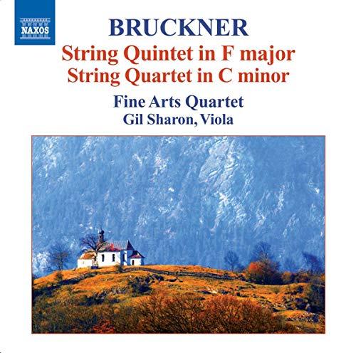 Bruckner: Streichquintett F-dur / Streichquartett c-moll
