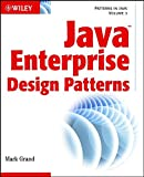 Patterns in Java: Volume 3: Java Enterprise Design Patterns (Patterns in Java, V. 3).)