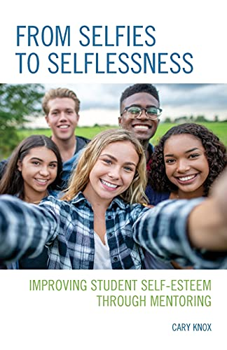 From Selfies to Selflessness: Improving Student Self-Esteem through Mentoring