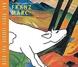 Franz Marc: Das Kunst-Sticker-Mal-Buch