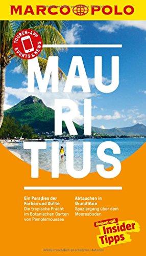 MARCO POLO Reiseführer Mauritius: Reisen mit Insider-Tipps. Inkl. kostenloser Touren-App und Events&News