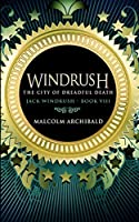 The City Of Dreadful Death (Jack Windrush Book 8)