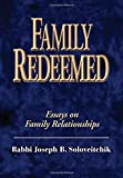 Family Redeemed: Essays on Family Relationships (Meotzar HoRav, Band 1) - David Shatz