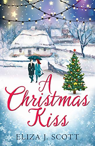 A Christmas Kiss (Life on the Moors Book 4) (English Edition) eBook: Scott, Eliza J: Amazon.es: Tienda Kindle