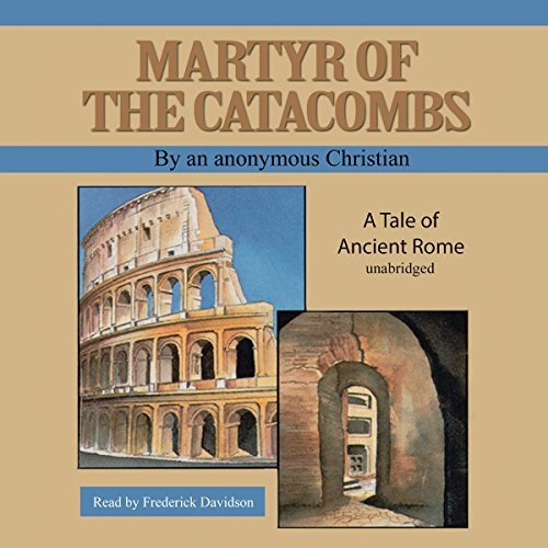 Martyr of the Catacombs audiobook cover art