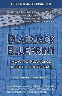 Blackjack Blueprint: How to Play Like a Pro . . . Part-Time