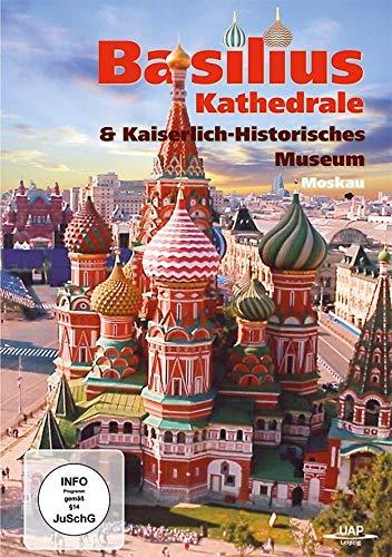 Die Basilius-Kathedrale & das kaiserlich-historische Museum Moskau