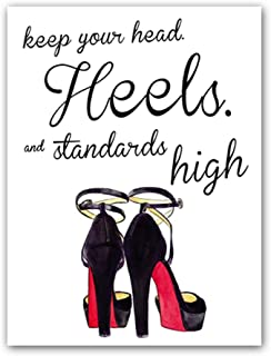 Best keep your heels and standards high quote Reviews