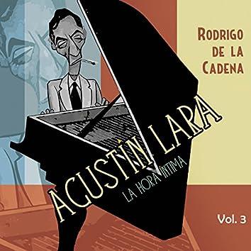 Agustín Lara. La hora íntima Vol. 3
