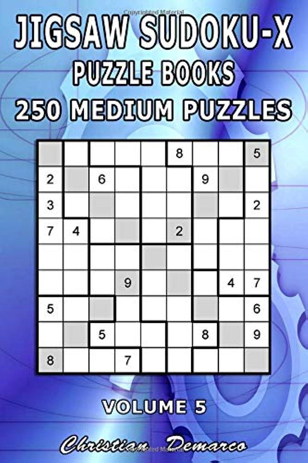 コックシティ区Jigsaw Sudoku-X Puzzle Books - 250 Medium Puzzles Volume 5: Handy 6 x 9 inch Book Layout - Ideal for Beginners (Jigsaw Sudoku x Puzzle Books - 250 Medium Puzzles)