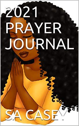 2021 PRAYER JOURNAL (English Edition)