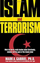 Islam And Terrorism: What the Quran really teaches about Christianity, violence and the goals of the Islamic jihad.