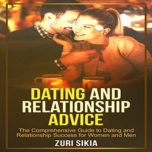 Dating and Relationship Advice audiobook cover art