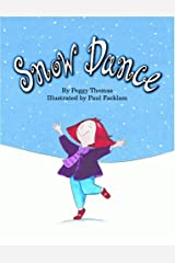 Snow Dance Hardcover