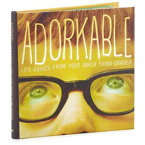 Hallmark Adorkable: Life Advice from Your Inner Third-Grader Book Gift Books Body, Mind & Spirit