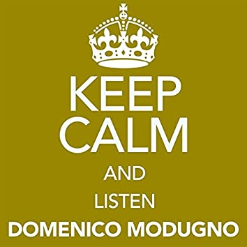 Keep Calm and Listen Domenico Modugno