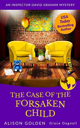 The Case of the Forsaken Child (Inspector David Graham Mysteries Book 7)