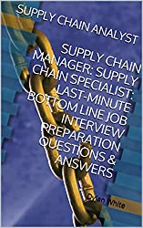 Top 23 Supply Chain Interview Questions and Answers Guide