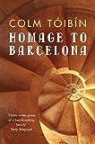 Homage to Barcelona [Idioma Inglés]