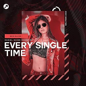 Every Single Time (Daniel Quinn House Mix)