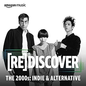 REDISCOVER The 2000s: Alternative
