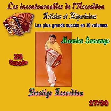 Les incontournables de l'accordéon, vol. 27 (Prestige accordéon) [25 succès]